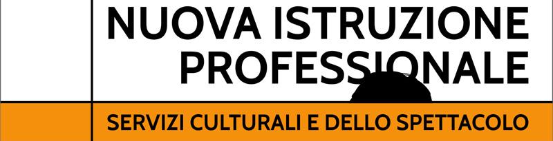 Rete degli Istituti Professionali Indirizzo Servizi Culturali e dello Spettacolo